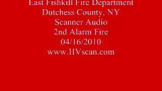 East Fishkill Fire Dept Scanner Audio - 2nd Alarm House Fire - 04/16/2010