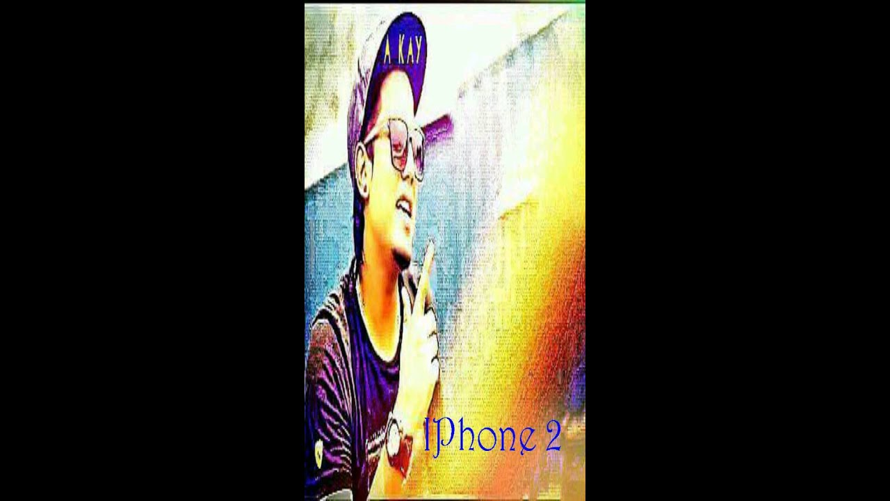 IPhone 2 Singer A Kay Ft Dilbir Fattubhilla