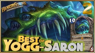 Hearthstone - Best of Yogg-Saron #2 - Funny and lucky Rng Moments