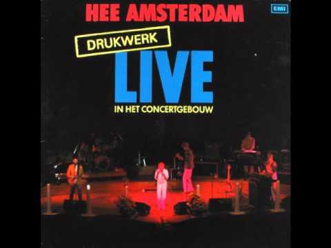 Drukwerk - Hee Amsterdam (Live)