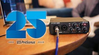 Over 1 MILLION AudioBoxes Sold Worldwide! PLUS PreSonus Celebrates 25th Anniversary!
