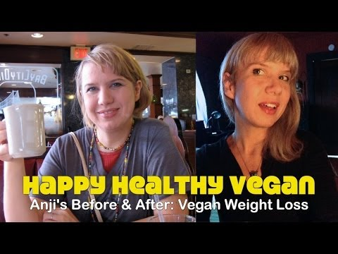 Anji's  Before & After: Vegan Weight Loss