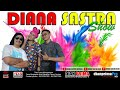 LIVE  DIANA SASTRA SHOW EDISI 08 - 07 - 20