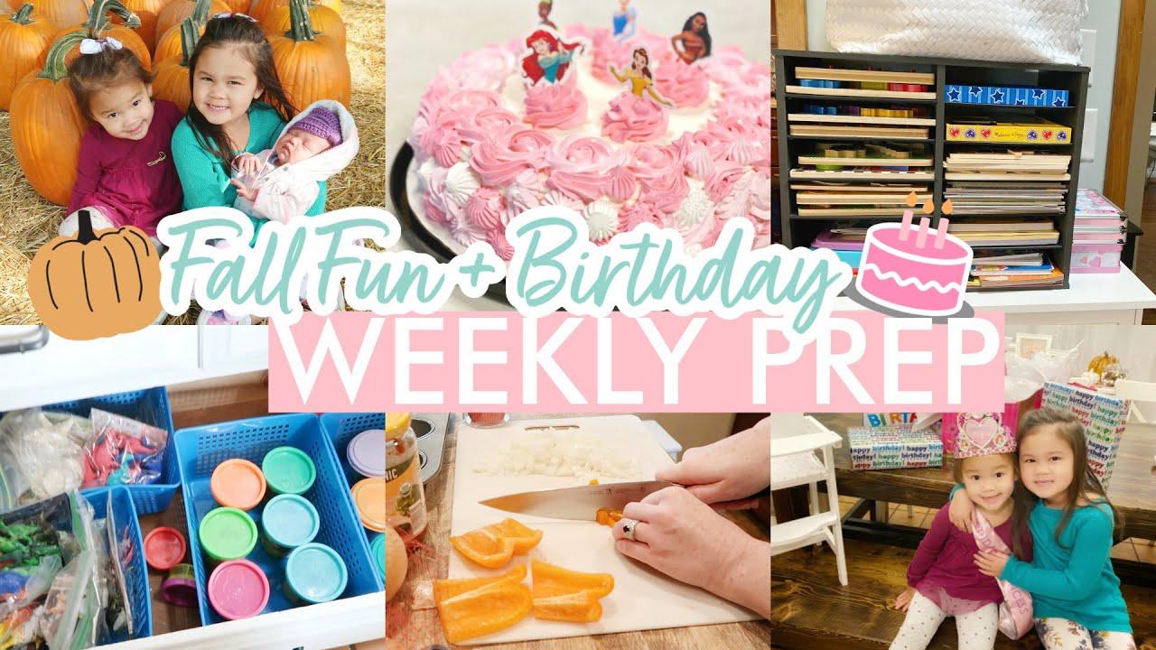 SUPER BUSY 🎂 BIRTHDAY + 🍂 FALL FUN + 🗃️ ORGANIZATION WEEKLY PREP || Mom of 3 Weekly Prep