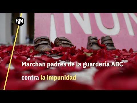Marchan padres de la guardería ABC contra la impunidad