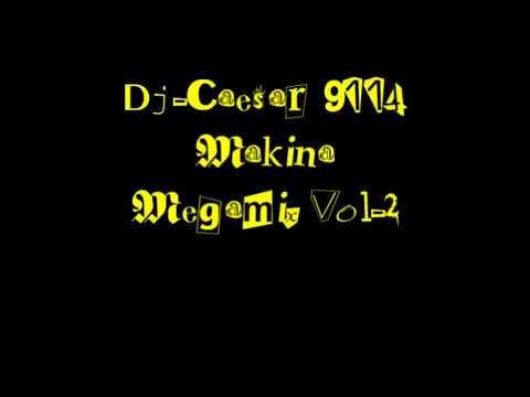 dj caesar 9114 makina megamix vol 2