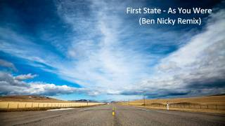 First State - As You Were (Ben Nicky Remix)