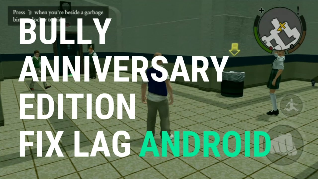 Hasil gambar untuk bully anniversary edition lag