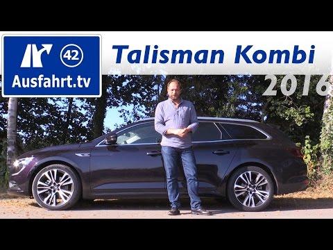 2016 Renault Talisman Grandtour ENERGY dCI 160 EDC - Fahrbericht der Probefahrt, Test, Review