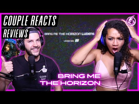 "COUPLE REACTS - Bring Me The Horizon ""Ludens"" - REACTION / REVIEW"