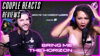 """Gambar cover COUPLE REACTS - Bring Me The Horizon """"Ludens"""" - REACTION / REVIEW"""