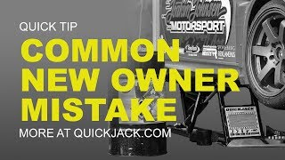 The Most Common Mistake New QuickJack Owners Make