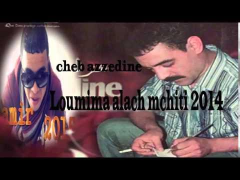 cheb azzedine twahachtek ya loumima mp3
