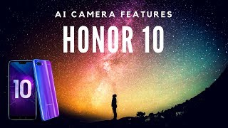 Top Honor 10 AI Camera Features