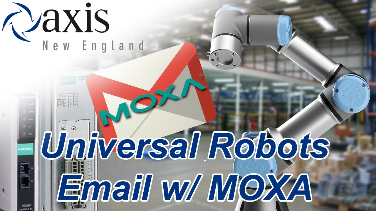 Universal Robots Email with Moxa