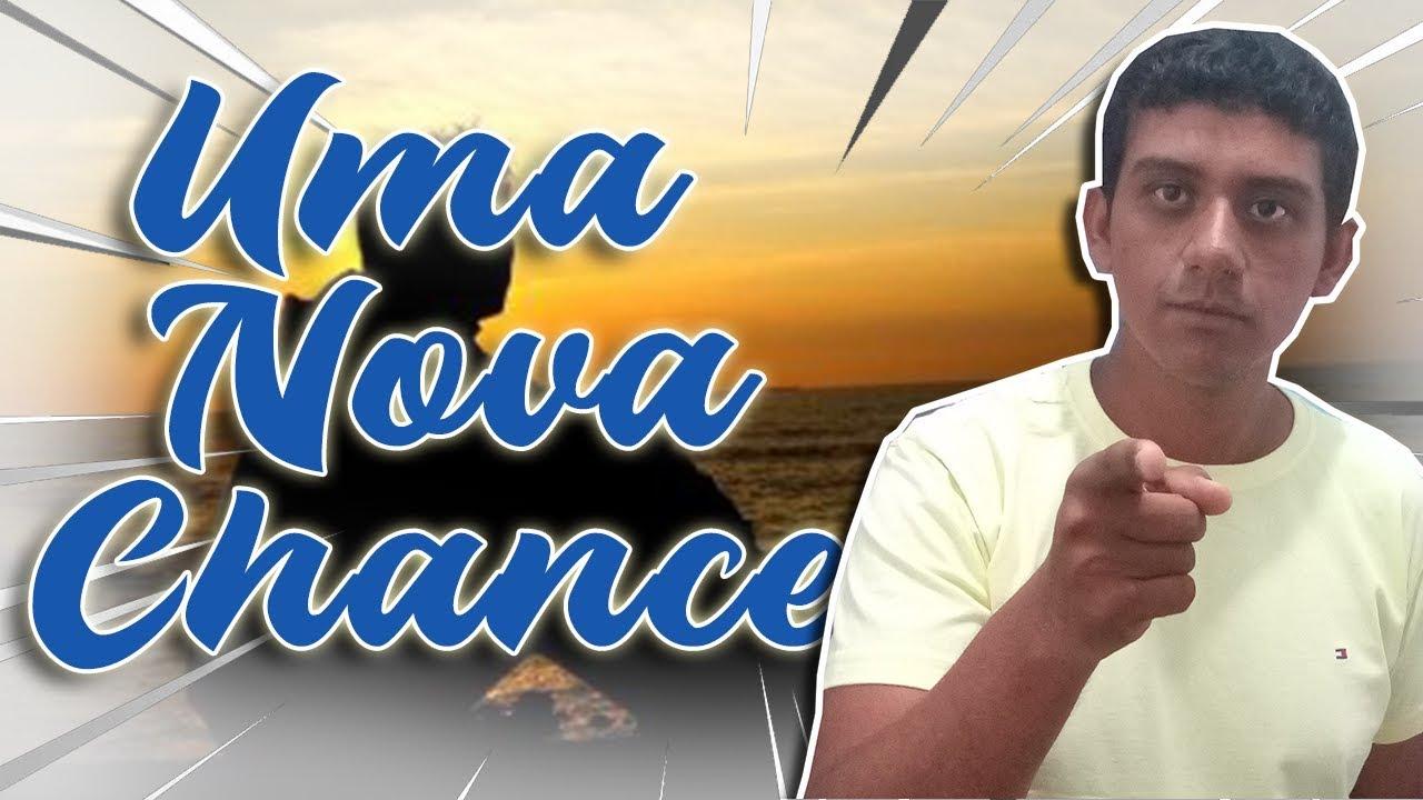 Deus Quer Te Dar Uma Nova Chance Para Recomeçar: DEVOCIONAL - YouTube