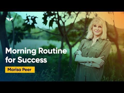 The Morning Routine For Successful People | Marisa Peer