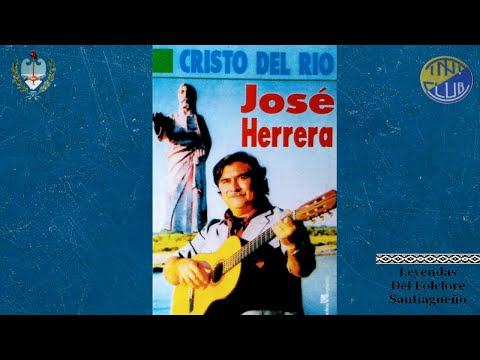 José Herrera - Cristo Del Río (Disco Completo)