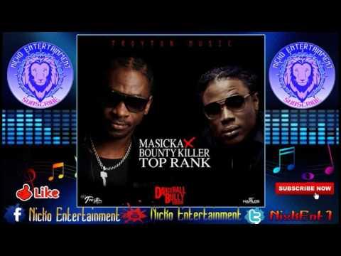 Masicka Ft. Bounty Killa - Top Rank (Raw) [Dancehall Bully Riddim] November 2016