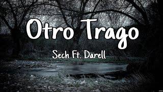 Sech & Darell - Otro Trago →Letra←