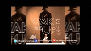 Avicii ft. Aloe Blacc Wake me up (remix) New song 2013 JM NO ID REMIX FREE DOWNLOAD NOW AVAILABLE