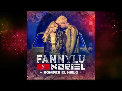 Fanny Lu Feat. Noriel - Romper El Hielo (Audio)