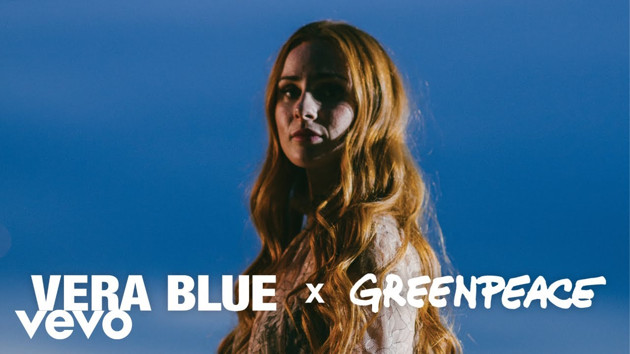 Vera Blue – Vera Blue x Greenpeace – Like I Remember You