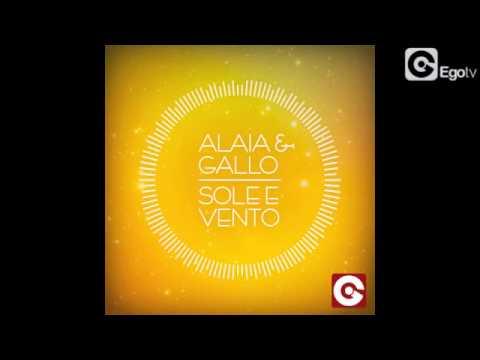 ALAIA & GALLO - Sole E Vento