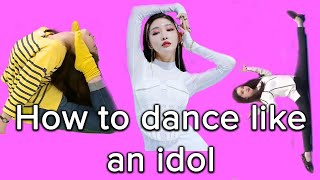 How to Dance KPOP