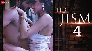 Tere Jism 4 - Jubin Shah, Niharika Tiwari & Divya Sharma | Satyakam Mishra | Nehal Sharma & Nitya