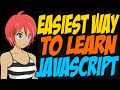Easiest Way to Learn JavaScript