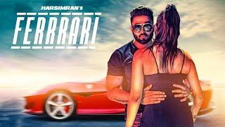 Ferrrari: Harsimran (Full Song) Prince Saggu | Latest Punjabi Songs 2018 | T Series