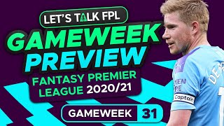 FPL Gameweek 31 Preview | Time to sell Man City players? | Fantasy Premier League Tips 2020/21