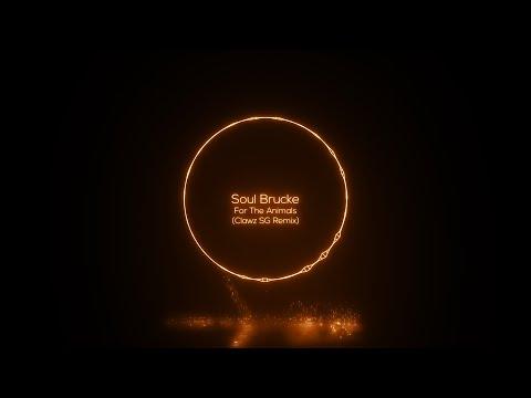Soul Brucke - For The Animals (Clawz SG Remix) [SMTC Underground]