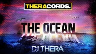 Dj Thera - The Ocean (THER-111) Official Video
