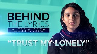 "Alessia Cara's ""Trust My Lonely"" 