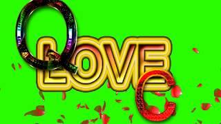 Q Love C Letter Green Screen For WhatsApp Status | Q & C Love,Effects chroma key Animated Video