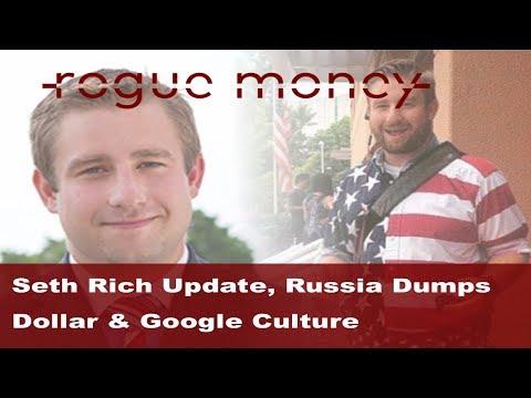 Rogue Mornings - Seth Rich Investigator Texts, Russia Dumps Dollar & Google Culture   (08/08/2017)