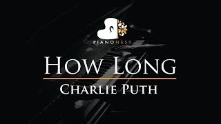 Charlie Puth - How Long - Piano Karaoke / Sing Along / Cover with Lyrics