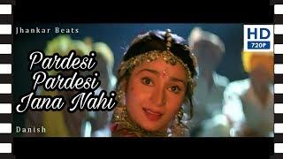 Pardesi Pardesi Jana Nahi (Female)  Raja Hindustani