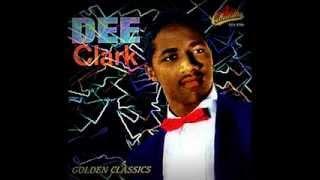 """DEE CLARK - """"THAT"""