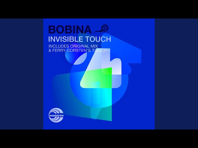 bobina invisible touch ferry corsten remix