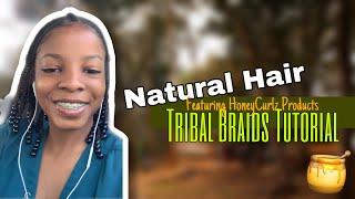 Natural Tribal Braids Tutorial