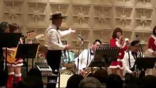 2014年12月23日(祝・火) 【楽団ハイカラモンキーズ】onクリスマス・ス...