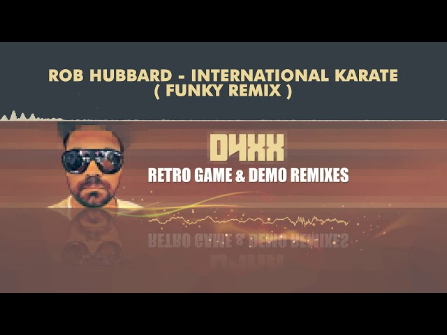 Rob Hubbard - International Karate (Funky Remix) [HQ]