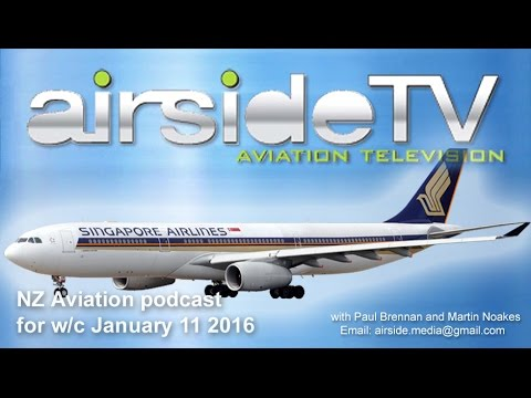 NZ Aviation Podcast w/c January 11 2016
