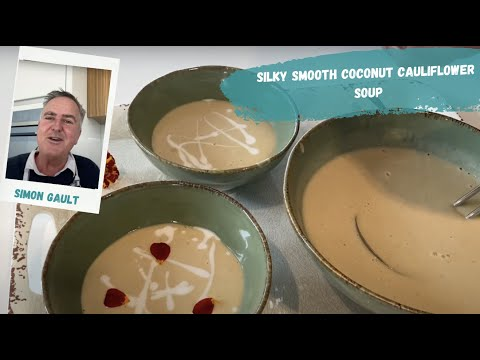 Silky Smooth Coconut Cauliflower Soup by Chef Simon Gault