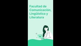 Facultad de Comunicación, Lingüística y Literatura