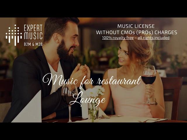 Music for restaurant – Lounge