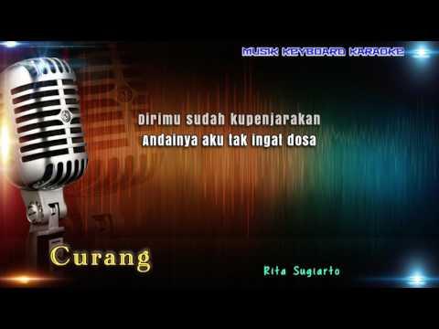 Rita Sugiarto - Curang Karaoke Tanpa Vokal